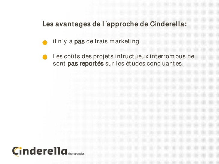 L'approche de Cinderella
