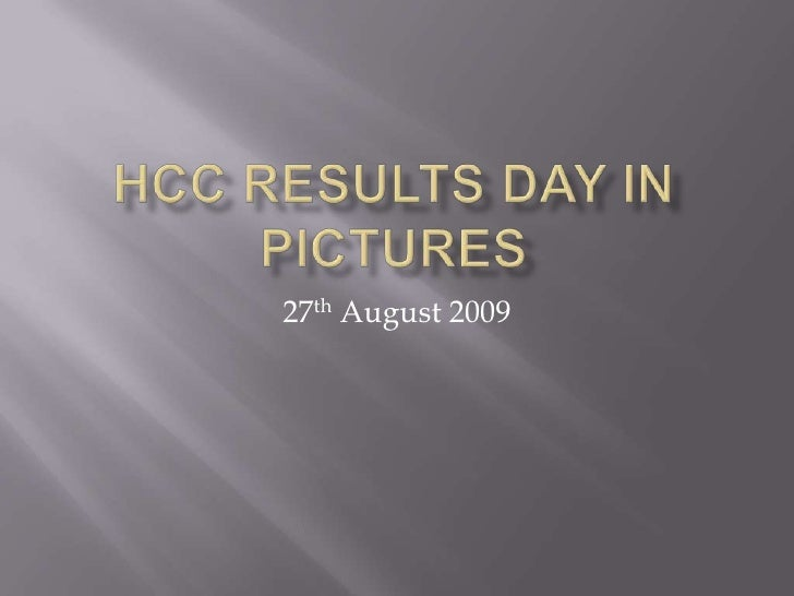 HCC Results Day in Pictures<br />27th August 2009<br />