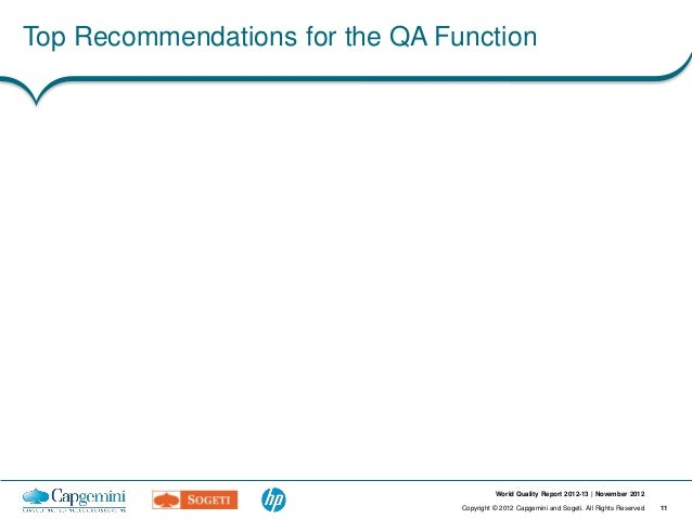 Top Recommendations for the QA Function                                           World Quality Report 2012-13   November ...