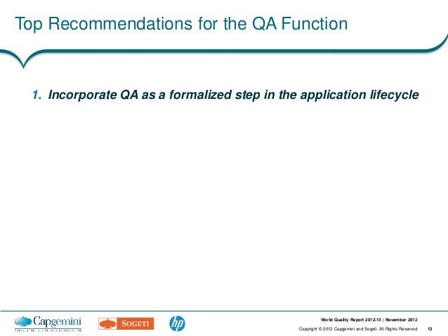 Top Recommendations for the QA Function 1. Incorporate QA as a formalized step in the application lifecycle               ...