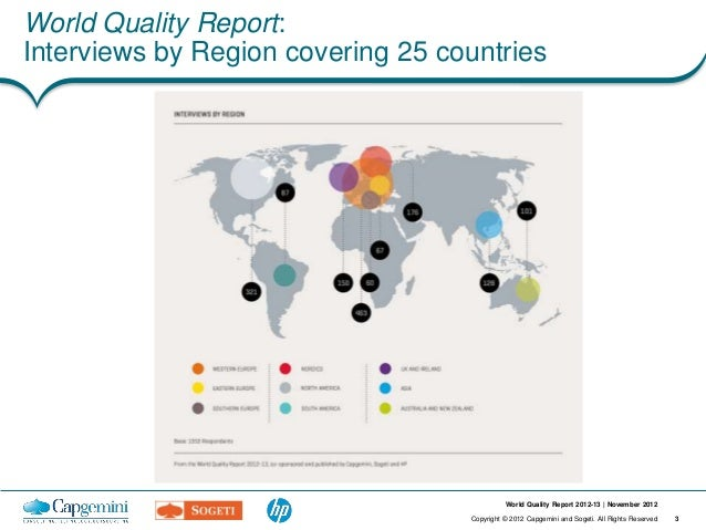 World Quality Report:Interviews by Region covering 25 countries                                             World Quality ...