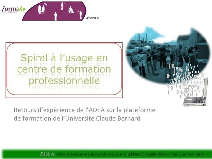 Retours d'expérience de l'ADEA sur la plateforme de formation de l'Université Claude Bernard                  Retours d'ex...