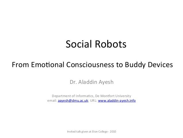 From	   Emo'onal	   Consciousness	   to	   Buddy	   Devices	    Dr.	   Aladdin	   Ayesh	    	    	    Department	   of	   ...