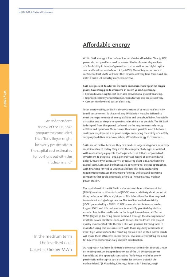 Affordable energy Whilst SMR energy is low carbon, it must also be affordable. Clearly, SMR power station providers need t...