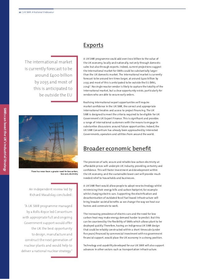 Exports A UK SMR programme could add over £100 billion to the value of the UK economy, locally and nationally, not only th...