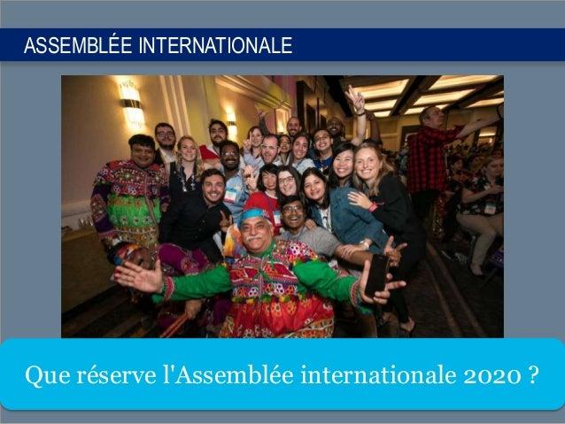 ASSEMBLÉE INTERNATIONALE Que réserve l'Assemblée internationale 2020 ?
