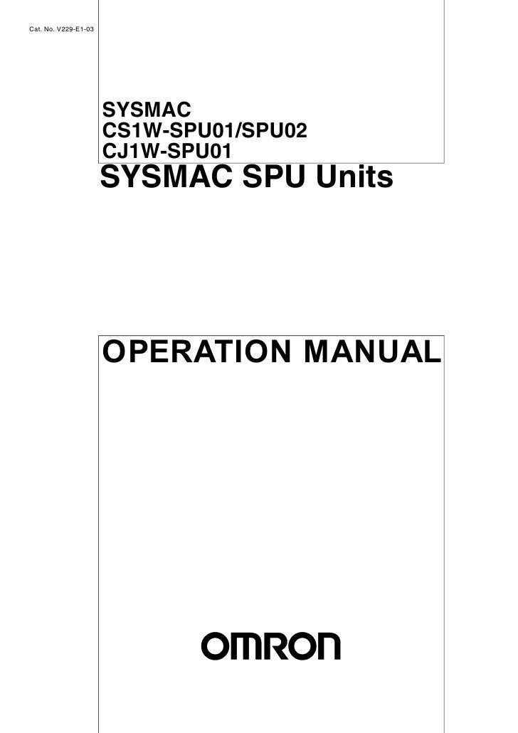 Cat. No. V229-E1-03                           SYSMAC                       CS1W-SPU01/SPU02                       CJ1W-SPU...