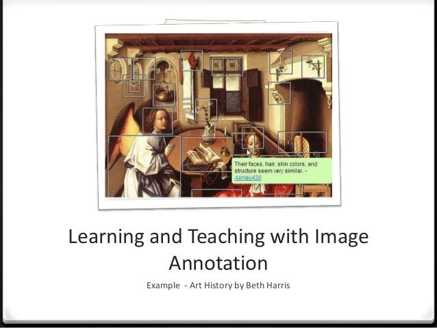 Annotating images for key details or creative assignmentsArt History by Beth Harrishttp://www.flickr.com/photos/ha112/2342...