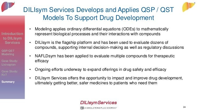 DILIsym Services Develops and Applies QSP / QST Models To Support Drug Development • Modeling applies ordinary differentia...