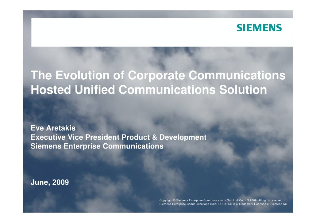 The Evolution of Corporate Communications Hosted Unified Communications Solution   Eve Aretakis Executive Vice President P...