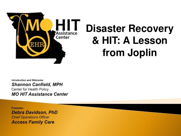 Disaster Recovery & HIT: A Lesson   from Joplin