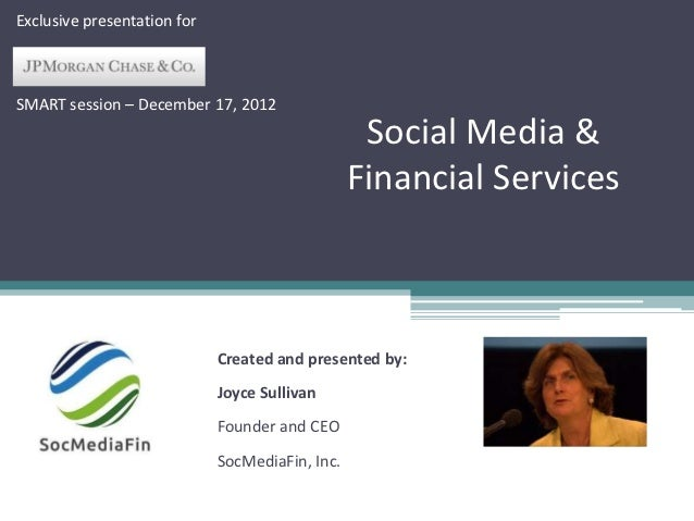 Exclusive presentation forSMART session – December 17, 2012                                                  Social Media ...