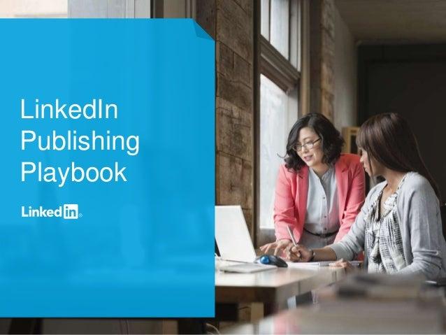1  LinkedIn  Publishing  Playbook