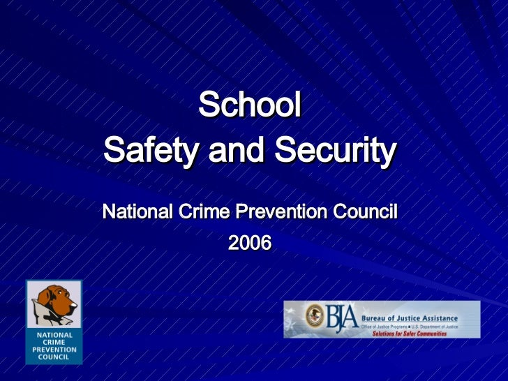 School Safety and Security National Crime Prevention Council 2006