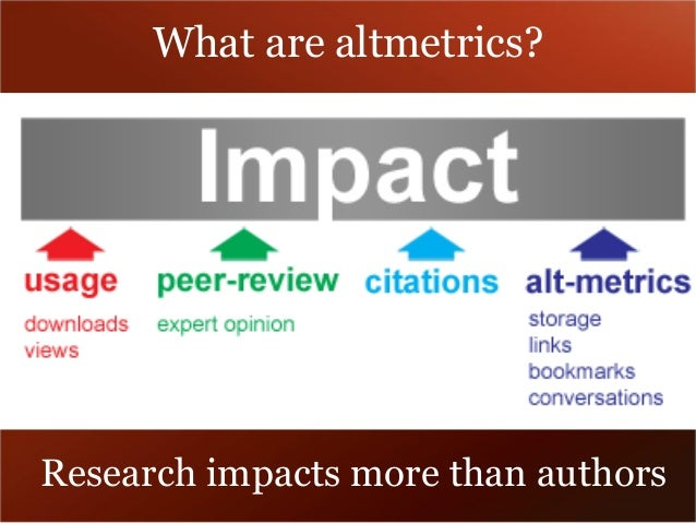 What are altmetrics?  Research impacts more than authors