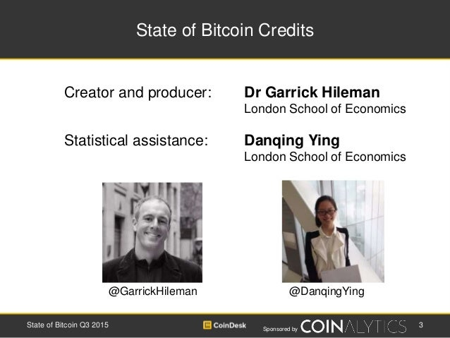 Sponsored by State of Bitcoin Credits Creator and producer: Dr Garrick Hileman London School of Economics Statistical assi...