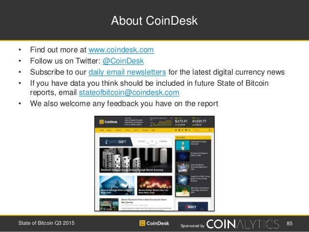 Sponsored by About CoinDesk • Find out more at www.coindesk.com • Follow us on Twitter: @CoinDesk • Subscribe to our daily...