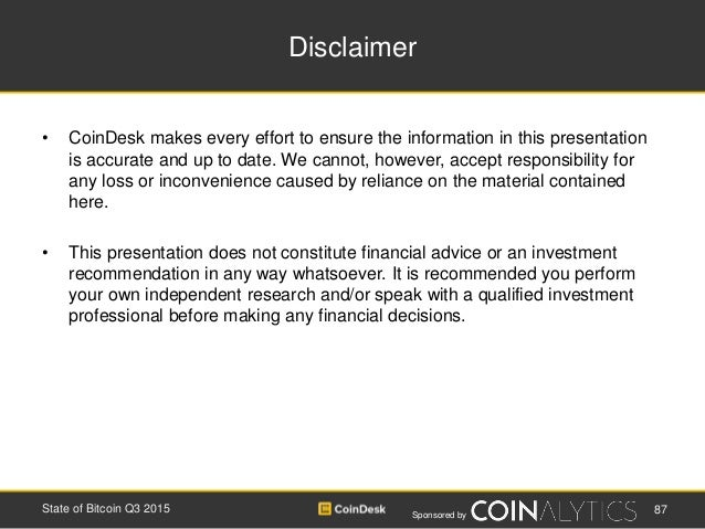 Sponsored by Disclaimer • CoinDesk makes every effort to ensure the information in this presentation is accurate and up to...