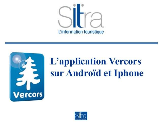 L'application Vercors sur Androïd et Iphone