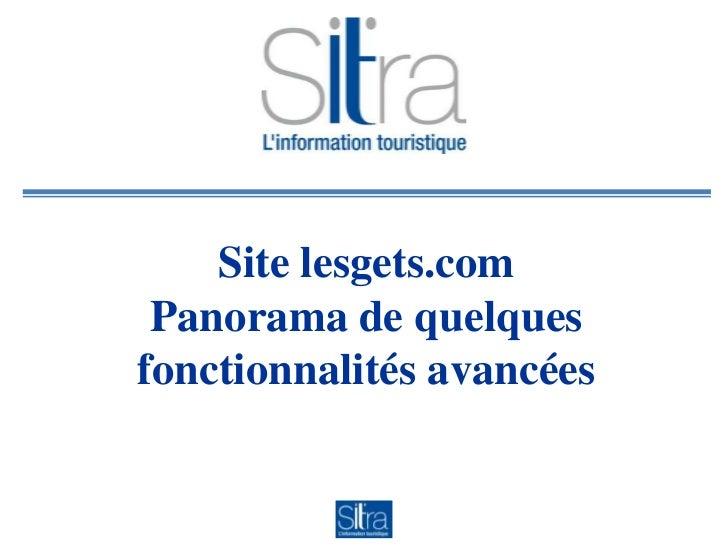 Site lesgets.com Panorama de quelquesfonctionnalités avancées