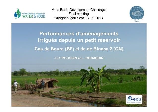 Volta Basin Development Challenge Final meeting Ouagadougou Sept. 17-19 2013  Performances d'aménagements irrigués depuis ...