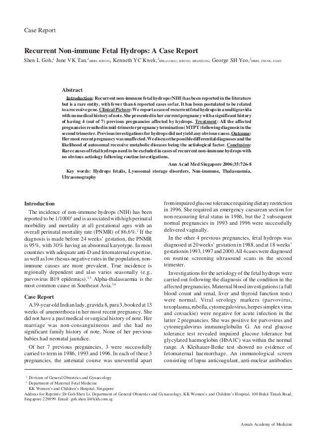 726 Annals Academy of Medicine Recurrent Non-immune Fetal Hydrops—Shen L Goh et al Case Report Recurrent Non-immune Fetal ...