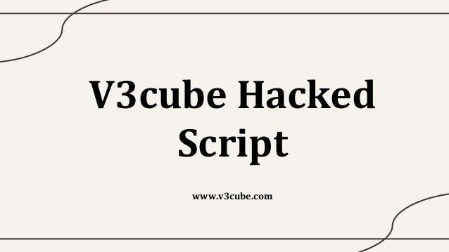 V3cube Hacked Script www.v3cube.com