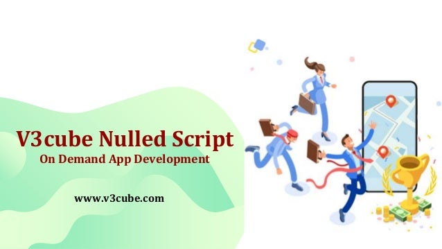 V3cube Nulled Script On Demand App Development www.v3cube.com