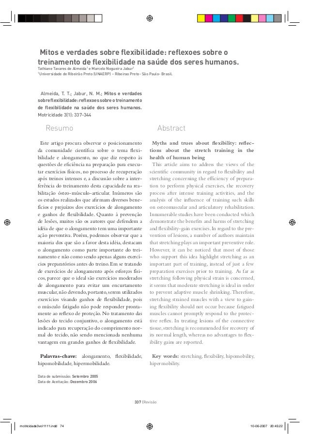 337 {Revisão Mitos e verdades sobre flexibilidade: reflexoes sobre o treinamento de flexibilidade na saúde dos seres humanos....