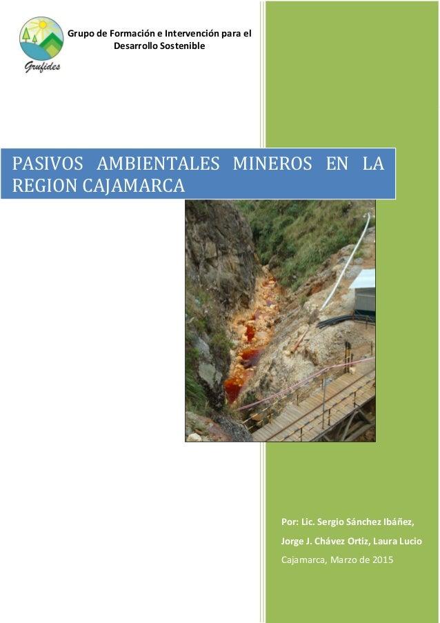 Página | 1 Por: Lic. Sergio Sánchez Ibáñez, Jorge J. Chávez Ortiz, Laura Lucio Cajamarca, Marzo de 2015 PASIVOS AMBIENTALE...