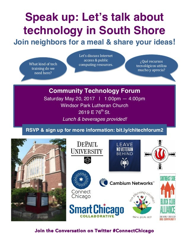 Join the Conversation on Twitter #ConnectChicago Speak up: Let's talk about technology in South Shore Join neighbors for a...