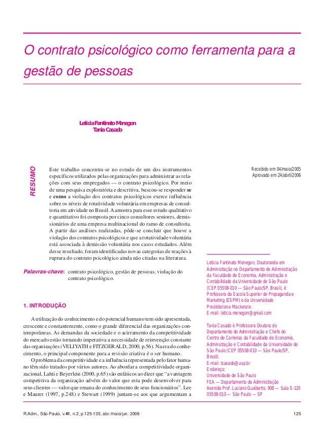 O contrato psicológico como ferramenta para a  gestão de pessoas  RESUMO  Leticia Fantinato Menegon  Tania Casado  Este tr...