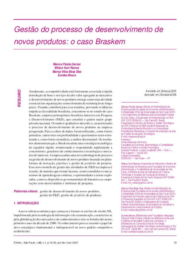 Gestão do processo de desenvolvimento denovos produtos: o caso Braskem                                  Marcos Paixão Garc...