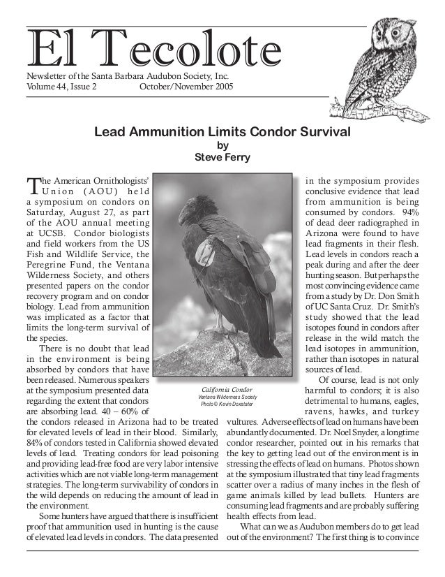 El TecoloteNewsletter of the Santa Barbara Audubon Society, Inc. Volume 44, Issue 2		 October/November 2005 Lead Ammunitio...