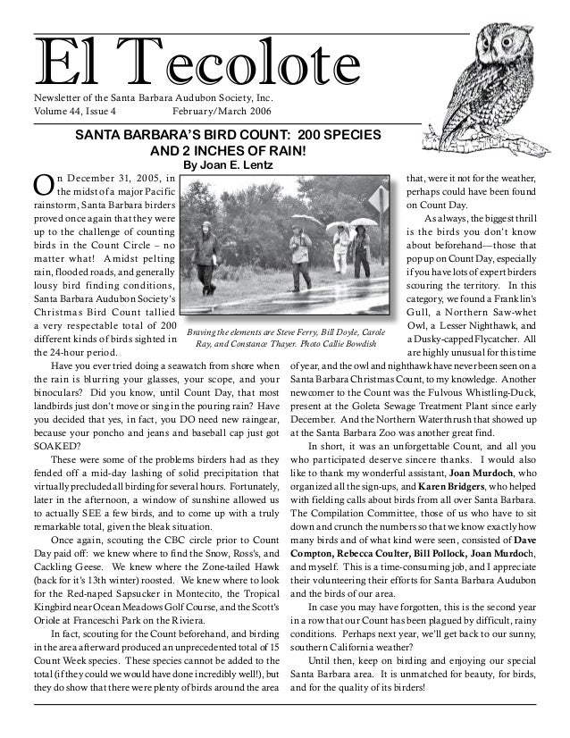 El TecoloteNewsletter of the Santa Barbara Audubon Society, Inc. Volume 44, Issue 4		 February/March 2006 On December 31, ...