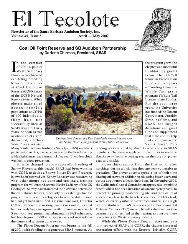 El TecoloteNewsletter of the Santa Barbara Audubon Society, Inc. Volume 45, Issue 5 April — May 2007 I n the summer of...