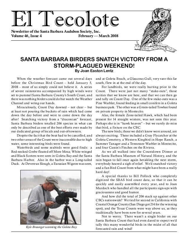 El TecoloteNewsletter of the Santa Barbara Audubon Society, Inc. Volume 46, Issue 4 February — March 2008 and at Golet...