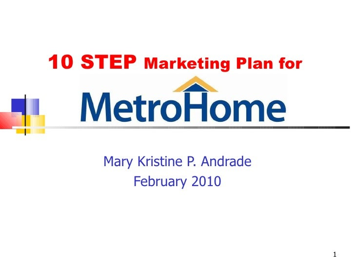 10 STEP  Marketing Plan for  Mary Kristine P. Andrade February 2010