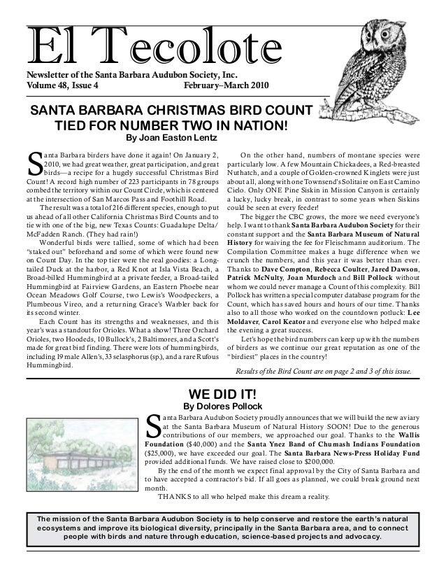 El TecoloteNewsletter of the Santa Barbara Audubon Society, Inc. Volume 48, Issue 4 February–March 2010 S anta Barbara...