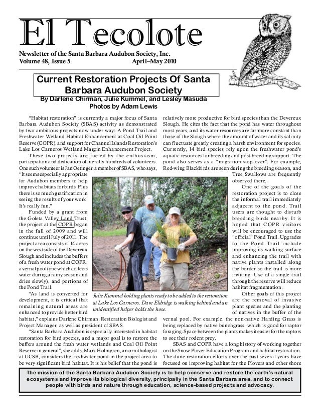 El TecoloteNewsletter of the Santa Barbara Audubon Society, Inc. Volume 48, Issue 5				 April–May 2010 The mission of the ...