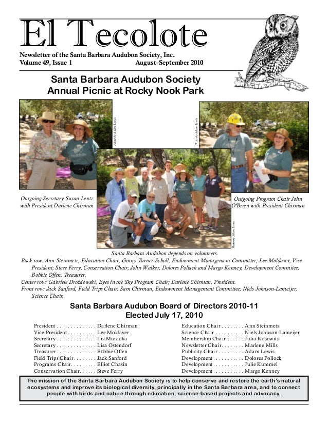 El TecoloteNewsletter of the Santa Barbara Audubon Society, Inc. Volume 49, Issue 1				 August–September 2010 The mission ...