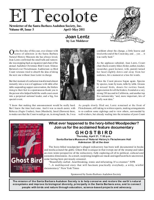 El TecoloteNewsletter of the Santa Barbara Audubon Society, Inc. Volume 49, Issue 5 April–May 2011 The mission of the ...