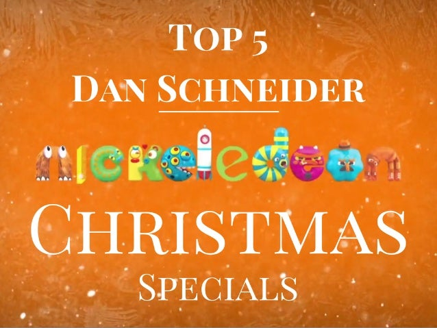 Dan Schneider's Top 5 Christmas Specials