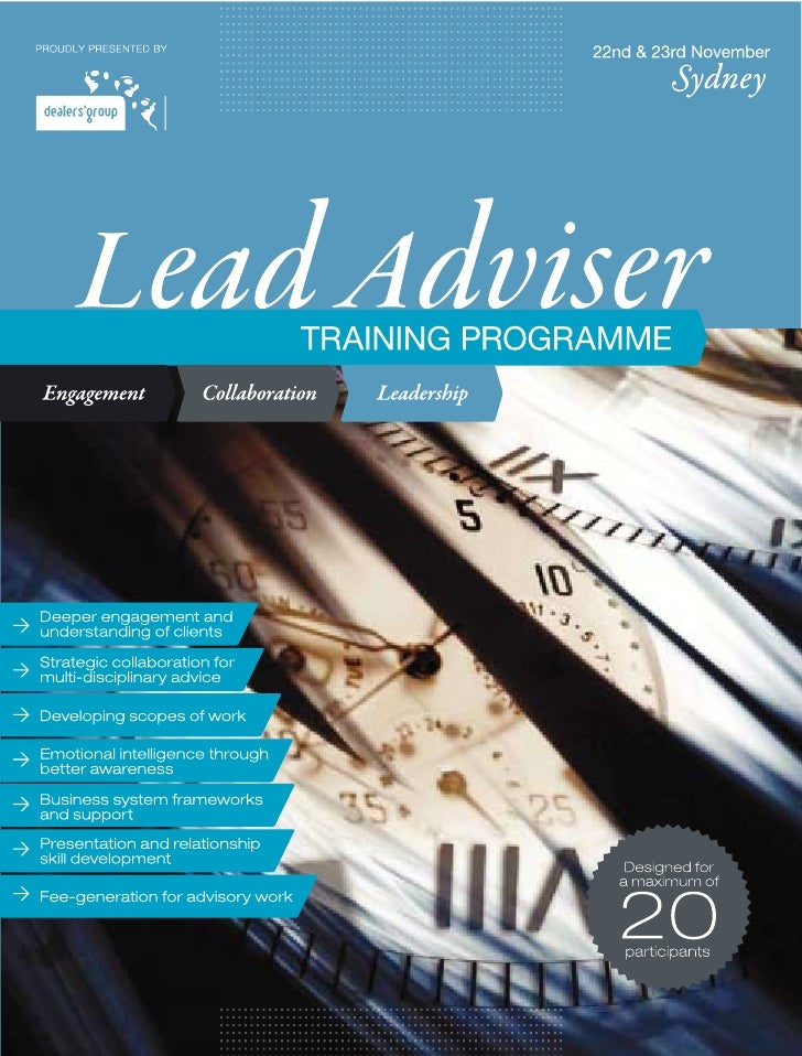 Lead Adviser Training Programme  The Lead adviser Training Programme is a client centred approach to financial project-man...