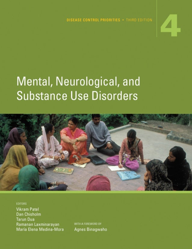 Mental Neurological and Substance Use Disorders 4VOLUME