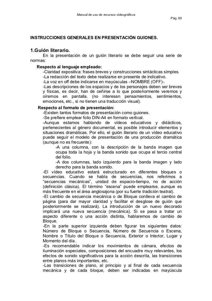 Manual de uso de recursos videográficos                                                                         Pág. 69INS...