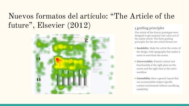 """Nuevos formatos del artículo: """"The Article of the future"""", Elsevier (2012)"""