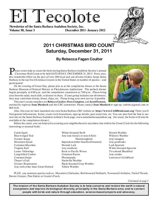 El TecoloteNewsletter of the Santa Barbara Audubon Society, Inc. Volume 50, Issue 3 December 2011–January 2012 The mis...