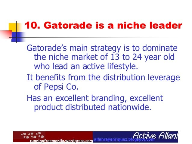 gatorade marketing Marketing mix of gatorade analyses the brand/company which covers 4ps ( product, price, place, promotion) and explains the gatorade marketing strategy.
