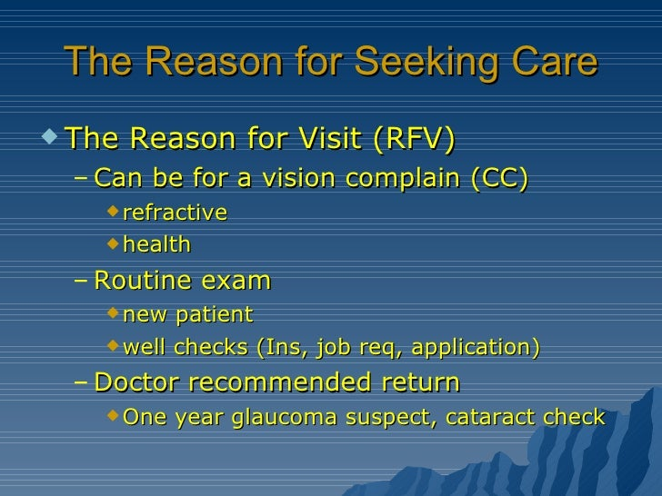 how to ask reason for seeking care